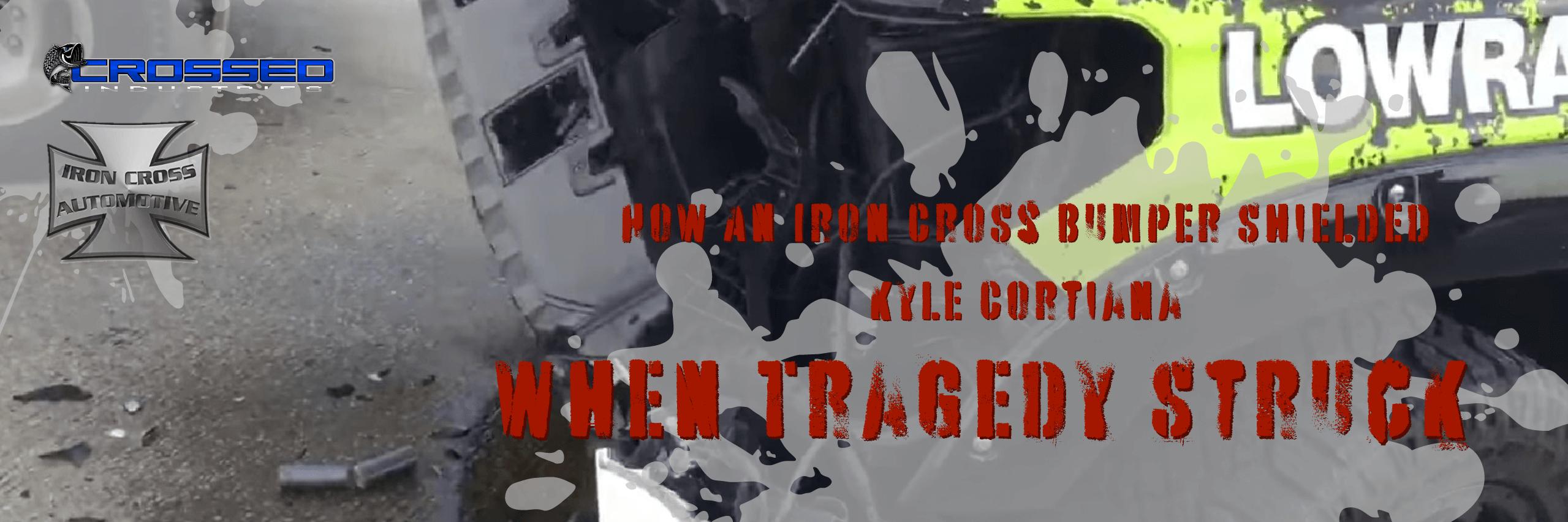 How An Iron Cross Bumper Shielded Kyle Cortiana - Adobe Post 20190725 162506
