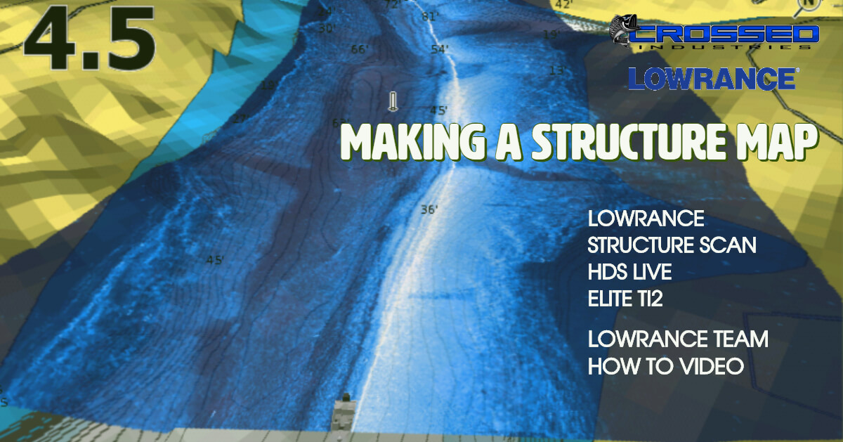 Making A Structure Map With Lowrance - My Post 2