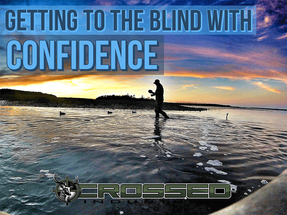 Getting to the Blind with Confidence. - Adobe Post 20190806 190847 1