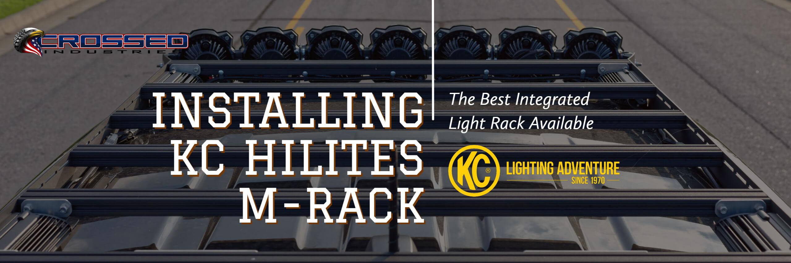 Mounting The KC HiLiTES M-Rack - M Rack Banner